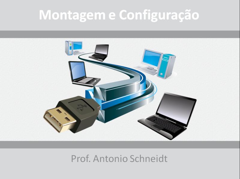 Uma palestra de aproximadamente 1 hora e 30 minutos sobre: Montagem e Configuração de Computadores e Notebooks.