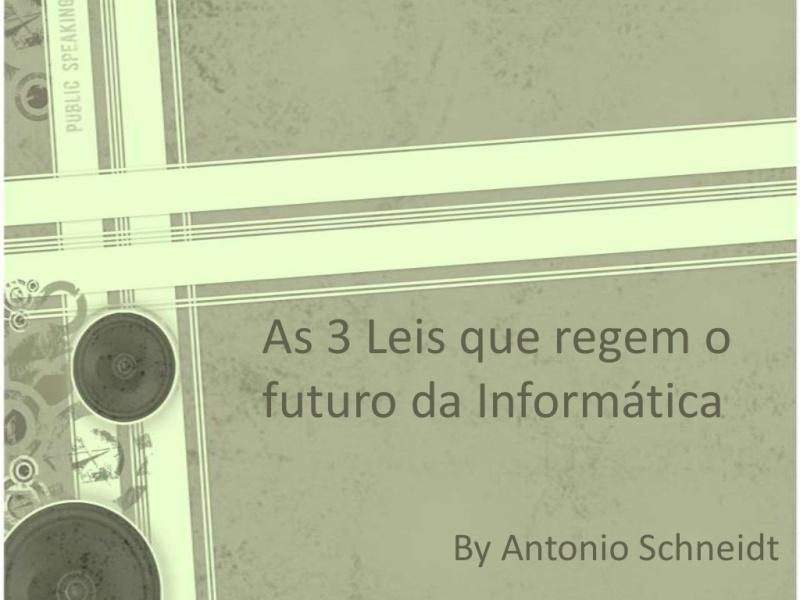 As 3 Leis que regem o futuro da Informática
